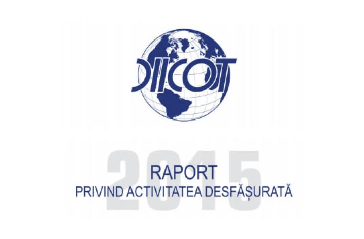 Bilanţul privind activitatea DIICOT în 2015